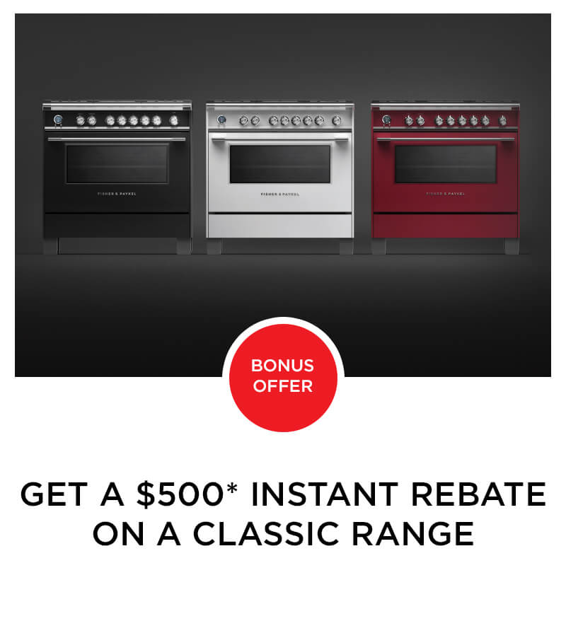 $500 Rebate on a Classic Range from Fisher & Paykel